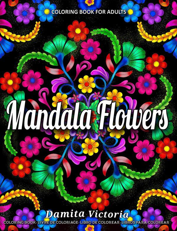 Mandala Flowers by Damita Victoria