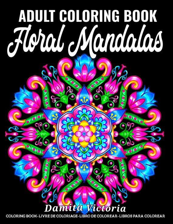Floral Mandalas Coloring Book by Damita Victoria