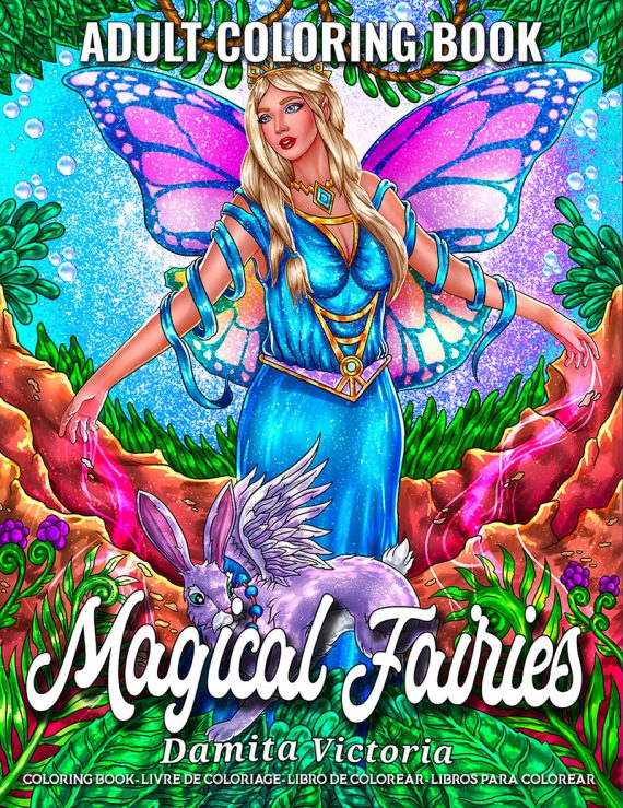 Magical Fairies Coloring Book by Damita Victoria.