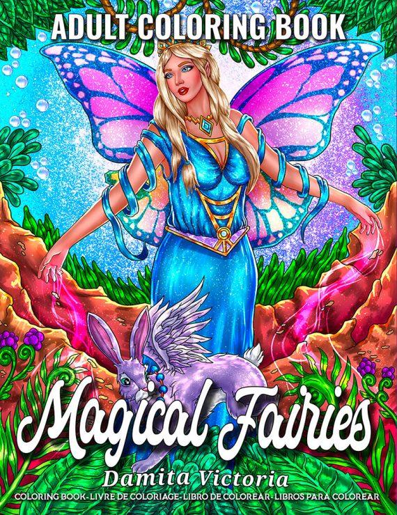 Magical Fairies Coloring Book by Damita Victoria.
