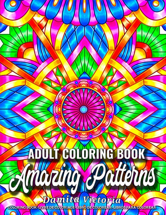 Amazing Patterns Adult Coloring Book by Damita Victoria