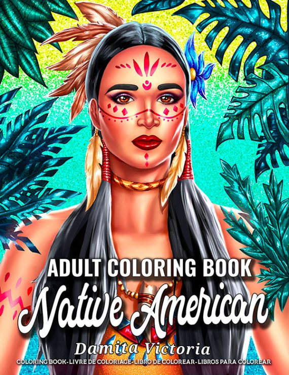 Native-American-Adult Coloring Book by Damita Victoria